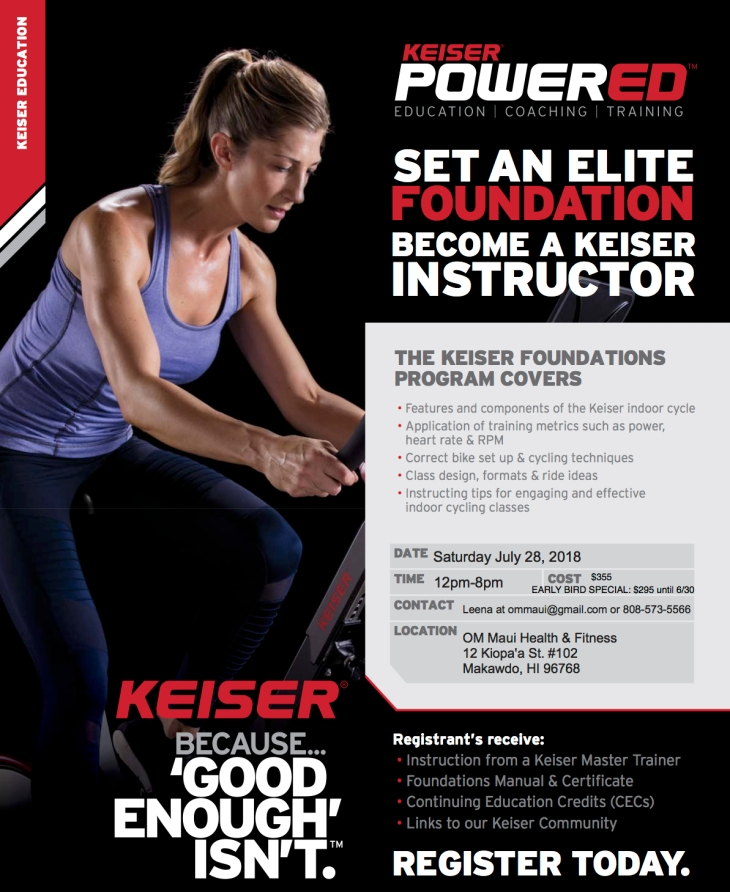 Keiser Spin Instructor Training at Om Maui in July!